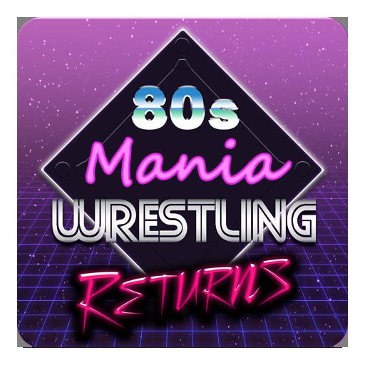 80s Mania Wrestling Returns   Apk Pro Mod latest 1.0.77