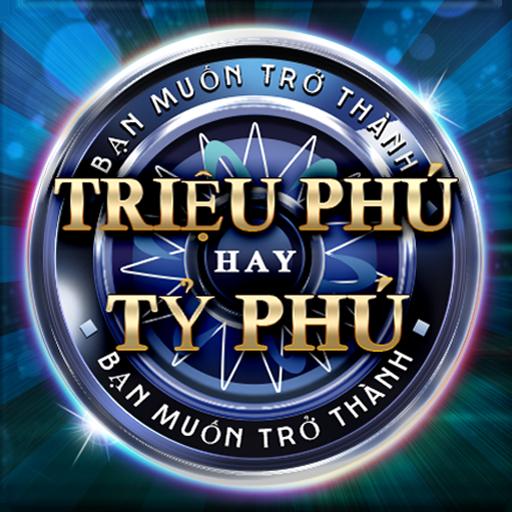 Triệu Phú Hay Tỷ Phú – Trieu Phu Hay Ty Phu  Apk Mod latest